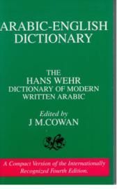 The Hans Wehr Dictionary Of Modern Written Arabic