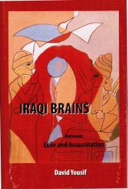 Iraqi Brains Between Exile and Assassination